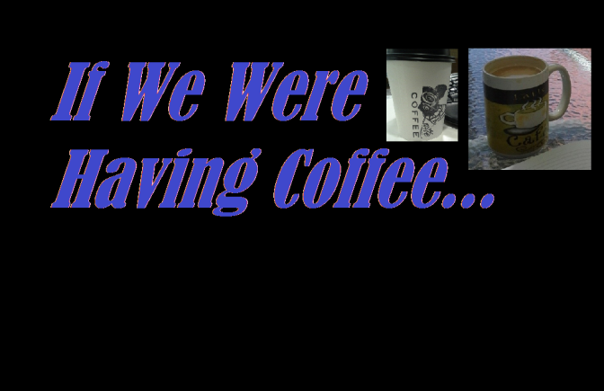 If We Were Having Coffee (7)