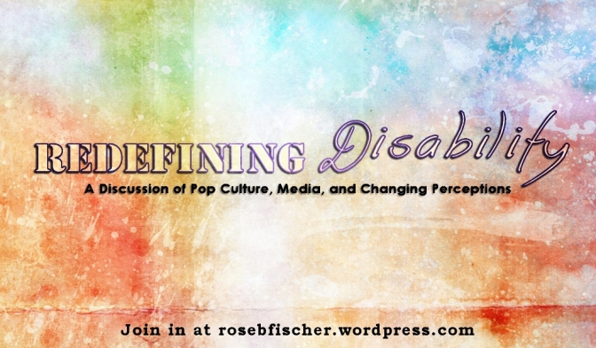 The Redefining Disability Project Post #2– On Definitions