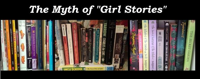 """Feminist Friday: The Myth of """"Girl Stories"""""""