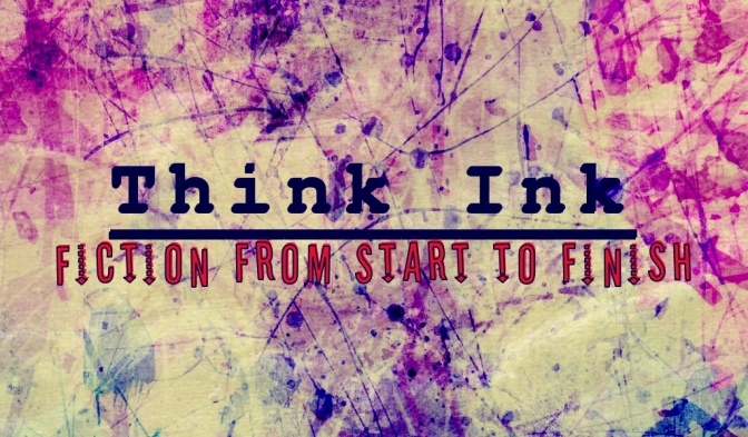 Think Ink!  Guest Series by Rose B. Fischer